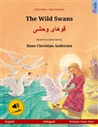 The Wild Swans – ????? ???? (English – Persian, Farsi, Dari). Bilingual children's book based on a fairy tale by Hans Christian Andersen, age 4-5 and up, with audiobook for download