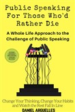 Public Speaking For Those Who'd Rather Die