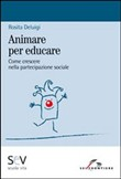 Animare per educare