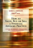 How to Value, Buy, or Sell a Financial Advisory Practice