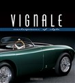 Vignale. Masterpieces of style