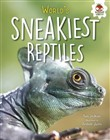 World's Sneakiest Reptiles
