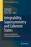 Integrability, Supersymmetry and Coherent States