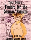 Tooty Nolan's Fanfare for the Common Hamster