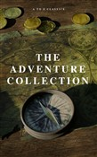 The Adventure Collection: Treasure Island, The Jungle Book, Gulliver's Travels, White Fang, The Merry Adventures of Robin Hood (A to Z Classics)