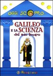 galileo e la scienza del ...