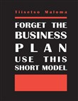 Forget the Business Plan Use This Short Model