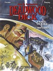 Deadwood Dick. Fra il Texas e l'inferno