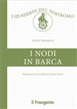 I nodi in barca. Ediz. illustrata
