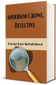 Anderson Crowe, Detective (Illustrated)