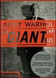 Andy Warhol. «Giant» size