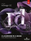Abobe InDesign CC. Classroom in a book