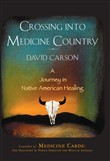 Crossing into Medicine Country