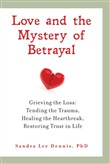 Love and the Mystery of Betrayal: Grieving the Loss