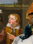 Frans Snyders: Drawings & Paintings (Annotated)