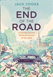 The End of the Road: A journey around Britain in search of the dead