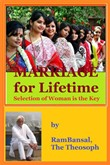 Marriage for Lifetime, Selection of Woman is the Key
