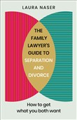 The Family Lawyer's Guide to Separation and Divorce