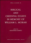 Biblical and oriental essays in memory of William L. Moran