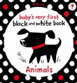 Baby's Very First Black and White Book Animals: Baby's Very First