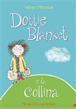 Dottie Blanket e la collina