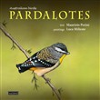 Australian birds, Pardalotes. Taxonomic and natural history