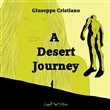 A Desert Journey. Ediz. bilingue