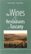Chianti & wines. Art, itineraries and restaurants
