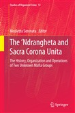 The 'Ndrangheta and Sacra Corona Unita