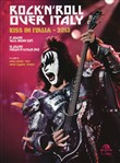 Rock'n'roll over Italy. Kiss in Italia