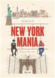 New York Mania. Ediz. illustrata