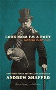 Look Mom I'm a Poet (and So Is My Cat): New and Selected Poems