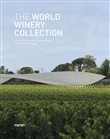 The World Winery Collection. Innovative design, sustainability and the landscape