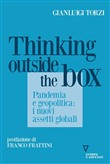 Thinking outside the box. Pandemia e geopolitica: i nuovi assetti globali
