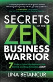 Secrets of the Zen Business Warrior