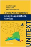 Solving numerical PDEs. Problems, applications, excercises