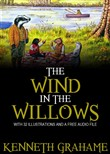 The Wind in the Willows: With 32 Illustrations and a Free Audio Link.