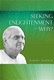 Seeking Enlightenment: Why?