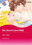 The Secret Love-Child (Harlequin Comics)