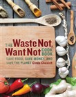 the waste not, want not c...