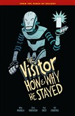 The Visitor: How and Why He Stayed