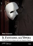 il fantasma all'opera. un...