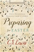 Preparing for Easter: Fifty Devotional Readings