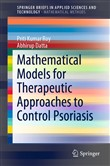 Mathematical Models for Therapeutic Approaches to Control Psoriasis
