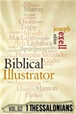 The Biblical Illustrator - Pastoral Commentary on 1 Thessalonians