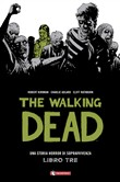 The walking dead Vol. 3