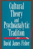 Cultural Theory and Psychoanalytic Tradition