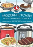 Modern Kitchen, Old-Fashioned Flavors