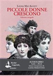Piccole donne crescono letto da Laura Pierantoni. Audiolibro