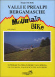 Valli e prealpi bergamasche in mountain bike. Vol. 1